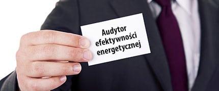 Zmiana przepisów ws. audytorów efektywności energetycznej